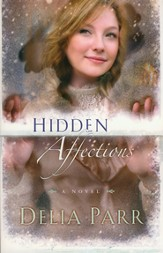 Hidden Affections - eBook Hearts Along The River Series #3