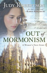 Out of Mormonism: A Woman's True Story / Revised - eBook
