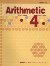 Arithmetic 4 Work-text Answer Key, Fourth Edition