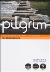 Pilgrim: The Commandments: Follow Stage Book 3