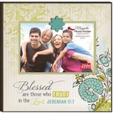 Blessed Are Those Who Trust In the Lord, Magnetic Photo Frame