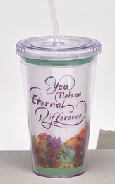 You Make an Eternal Difference Tumbler