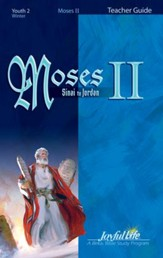 Moses 2 Youth 2 Teacher Guide (grades 10-12; 2014)