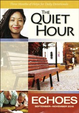Echoes The Quiet Hour Devotional Guide, Fall 2016