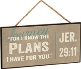 Journey, For I Know the Plans, Hanging Sign
