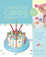 Creative Cakes Anyone Can Make - eBook