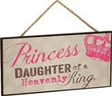 Princess, Daughter Of a Heavenly King, Hanging Sign