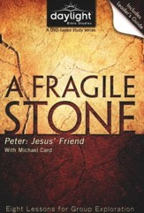 A Fragile Stone: Peter: Jesus' Friend, DVD with Leader's Guide