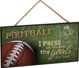 Football, I Press On Toward the Goal, Hanging Sign