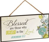 Blessed Are Those Who Trust the Lord, Hanging Sign