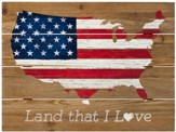Land That I Love, Rustic Wood Wall Sign