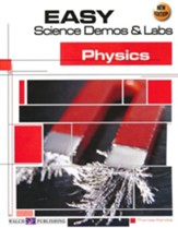 Easy Science Demos & Labs: Physics