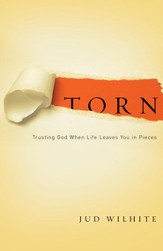 Torn: Trusting God When Life Leaves You in Pieces - eBook