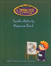 Tony Salerno's Character Classics Teacher Activity Resource Book for First and Second Grades