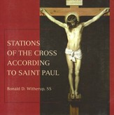 Stations of the Cross According to Saint Paul
