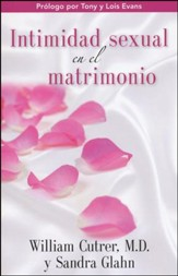 Intimidad Sexual en el Matrimonio / Sexual Intimacy in Marriage - Spanish