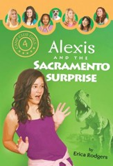 Alexis and the Sacramento Surprise - eBook