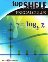 Top Shelf Math: Pre-Calculus