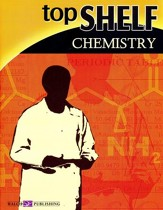 Top Shelf Science: Chemistry