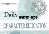 Character Education, Level 1: Daily Warm-Ups
