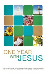 One Year with Jesus: 365 Devotional Thoughts on the Red Letter Words - eBook