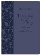 Teach Me to Pray - eBook