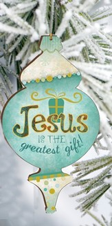 Jesus Is the Greatest Gift Ornament