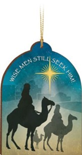 Wise Men Still Seek Him Ornament