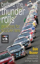 Before the Thunder Rolls: Devotions for NASCAR Fans - eBook