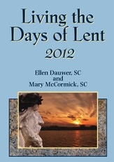 Living the Days of Lent (2012)