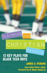 Playbook for Christian Manhood: 12 Key Plays for Black Teen Boys - eBook