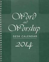 Word and Worship Desk Calendar 2014