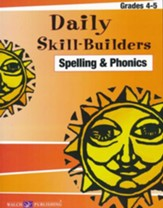 Daily Skill-Builders: Spelling & Phonics, Grades 4-5