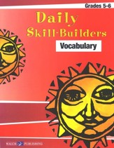 Daily Skill-Builders: Vocabulary, Grades 5-6