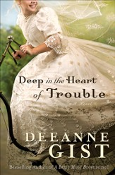 Deep in the Heart of Trouble - eBook
