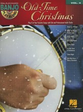 Old -Time Christmas: Banjo Play-Along Series, Volume 4 Book/CD Pack