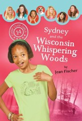 Sydney and the Wisconsin Whispering Woods - eBook