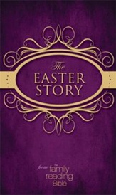 The Easter Story from the Family Reading Bible / Unabridged - eBook
