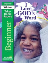 I Love God's Word Beginner (ages 4 & 5) Take-Home Papers, Revised Edition