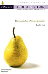 Faithfulness: The Foundation of True Friendship / New edition - eBook