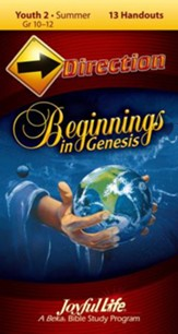 Beginnings in Genesis Youth 2 (Grades 10-12) Direction (Student Handout)