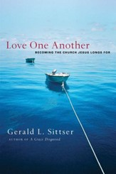 Love One Another: Becoming the Church Jesus Longs For - eBook
