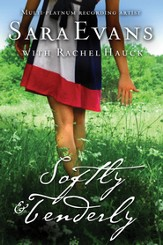 Softly and Tenderly, Songbird Series #2 -eBook