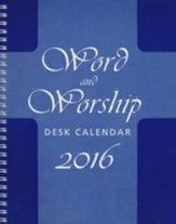 Word and Worship Desk Calendar 2016