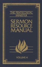 Pentecostal Resource Manual, Volume 4 4