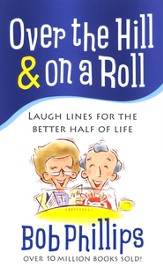 Over the Hill & on a Roll - eBook