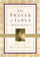 The Prayer of Jabez Bible Study Leader's Edition: Breaking Through to the Blessed Life - eBook