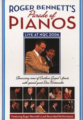 Roger Bennett's Parade of Pianos DVD