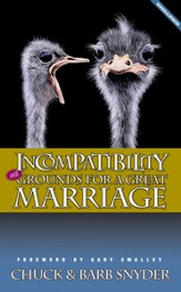 Incompatibility: Still Grounds for a Great Marriage - eBook