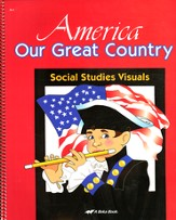 America: Our Great Country Social Studies Visuals--Grades K5 to 1